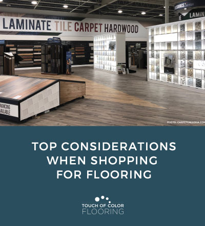 Top Considerations When Shopping for Flooring